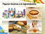figuras alusivas a la agroindustria