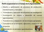 perfil ocupacional en el campo de la agroindustria25