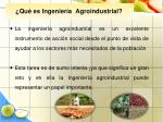qu es ingenier a agroindustrial