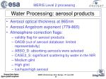 water processing aerosol products