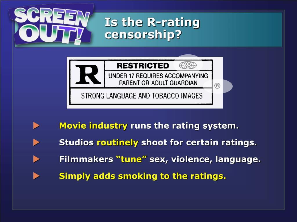 Is the R-rating censorship?