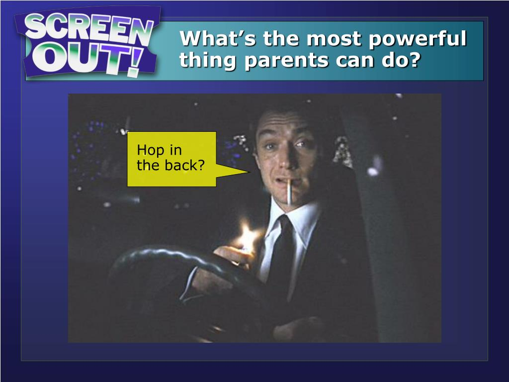 What's the most powerful   thing parents can do?