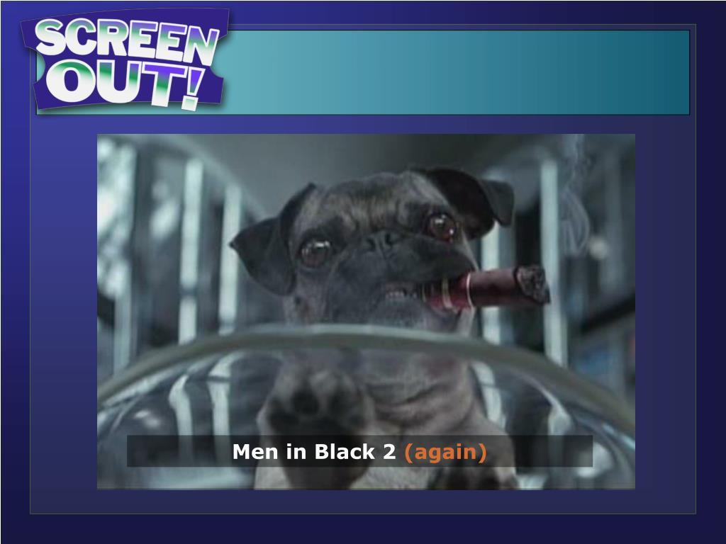 Men in Black 2 (Dog)…