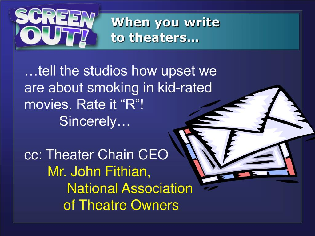When you write to theaters…