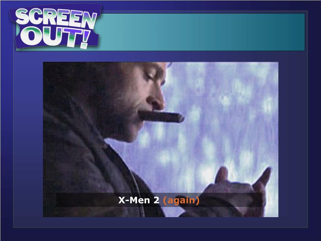 X-Men 2 (Cigar)…