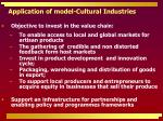 application of model cultural industries