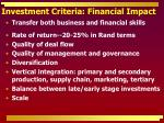 investment criteria financial impact