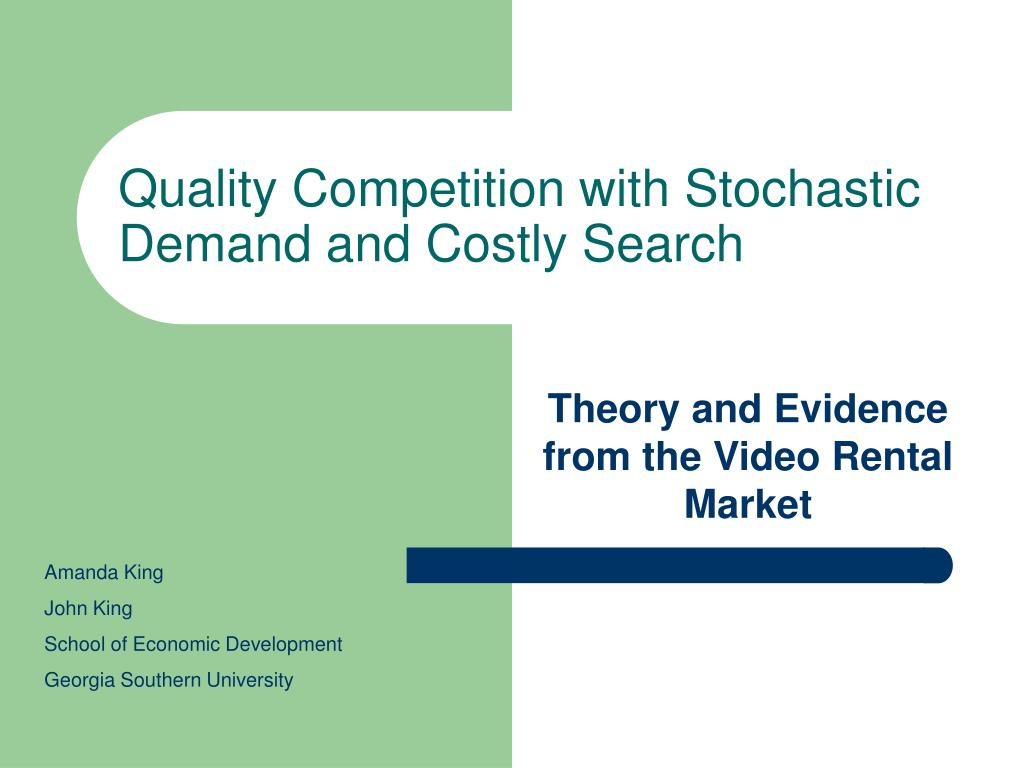 quality competition with stochastic demand and costly search l.