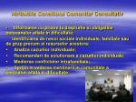 atributiile consiliului comunitar consultativ