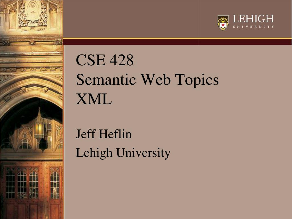 cse 428 semantic web topics xml l.