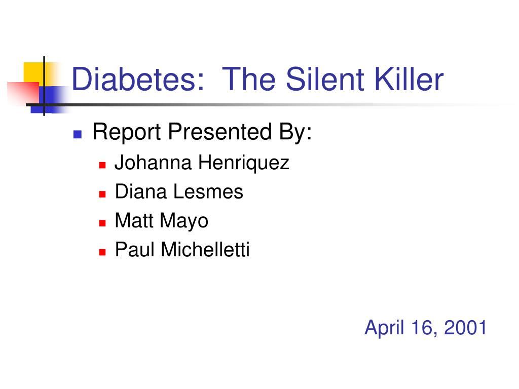 diabetes the silent killer l.