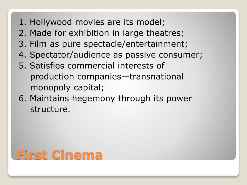 1. Hollywood movies are its model;