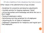 other compensation administration issues