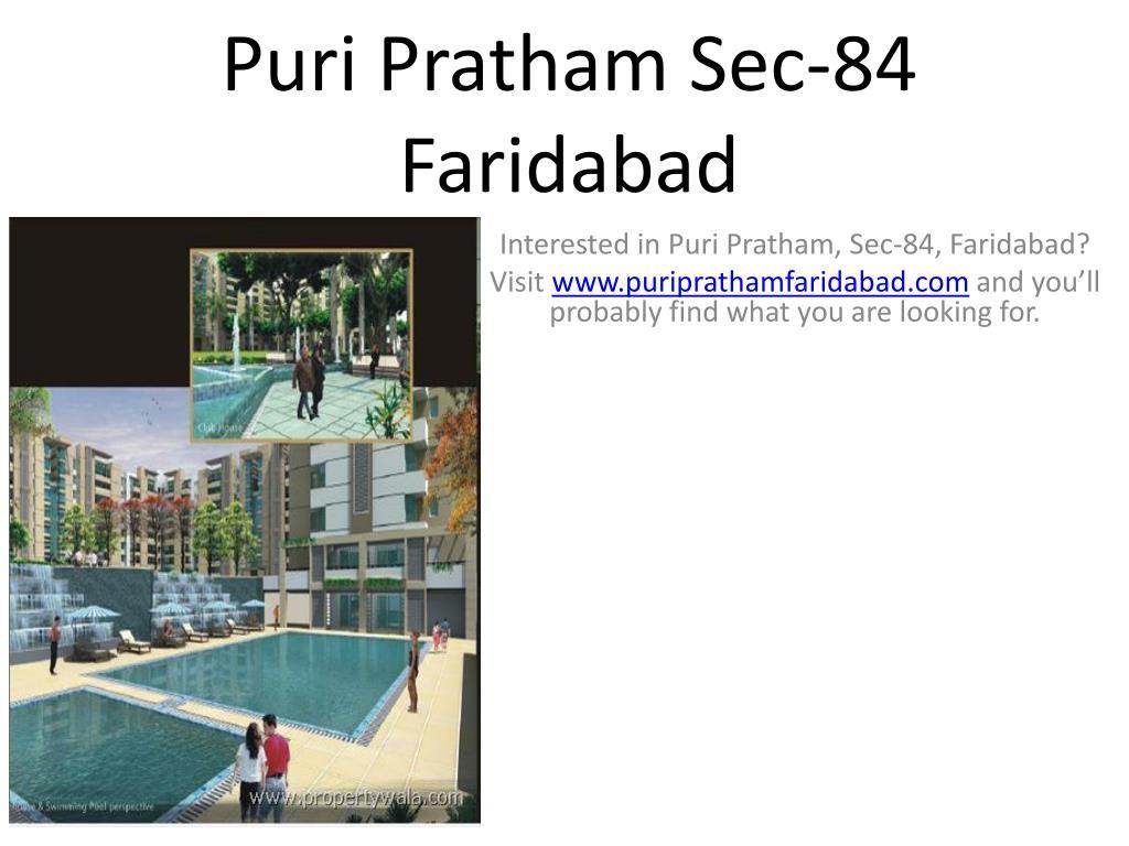 puri pratham sec 84 faridabad l.