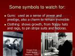 some symbols to watch for
