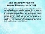 dave engberg pa founded vanguard systems inc in 19862