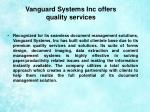 vanguard systems inc offers quality services