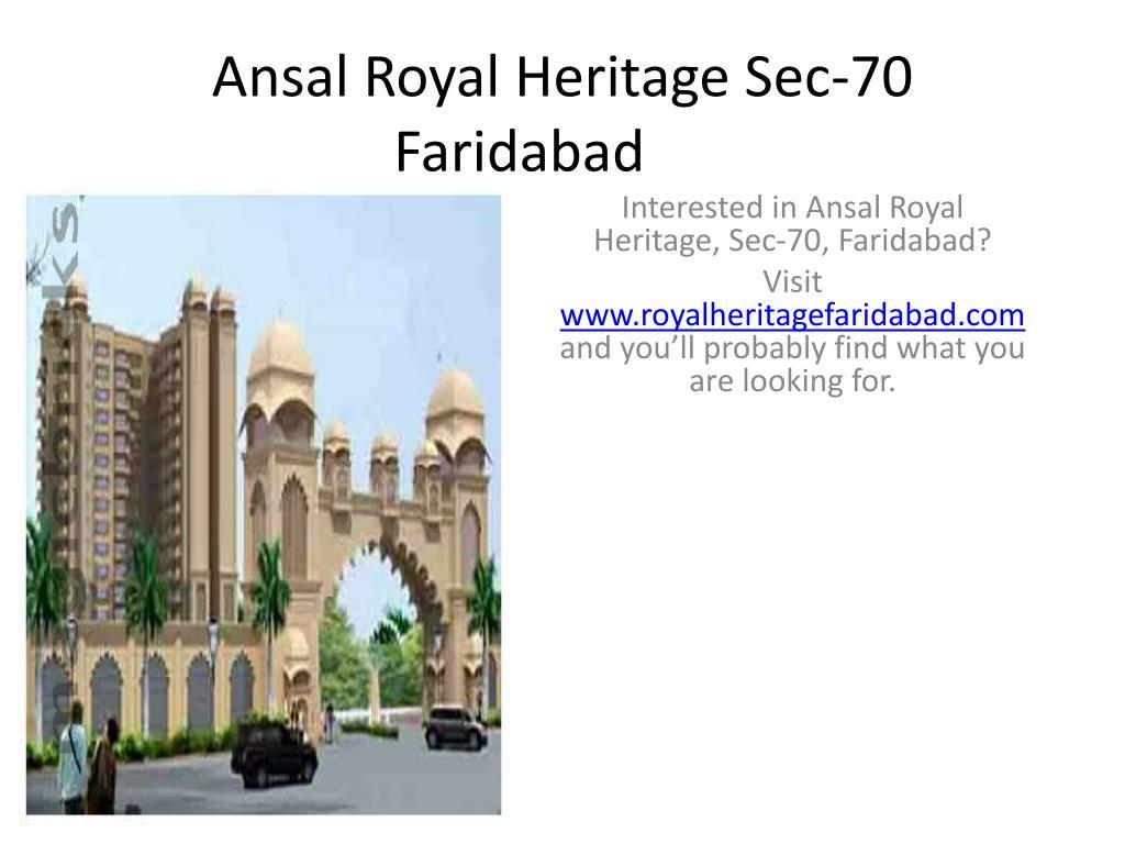ansal royal heritage sec 70 faridabad l.