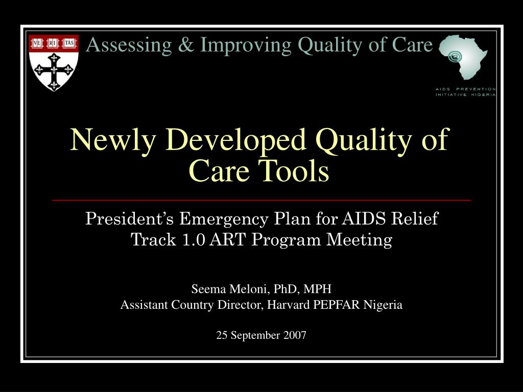 assessing improving quality of care newly developed quality of care tools l.