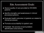 site assessment goals
