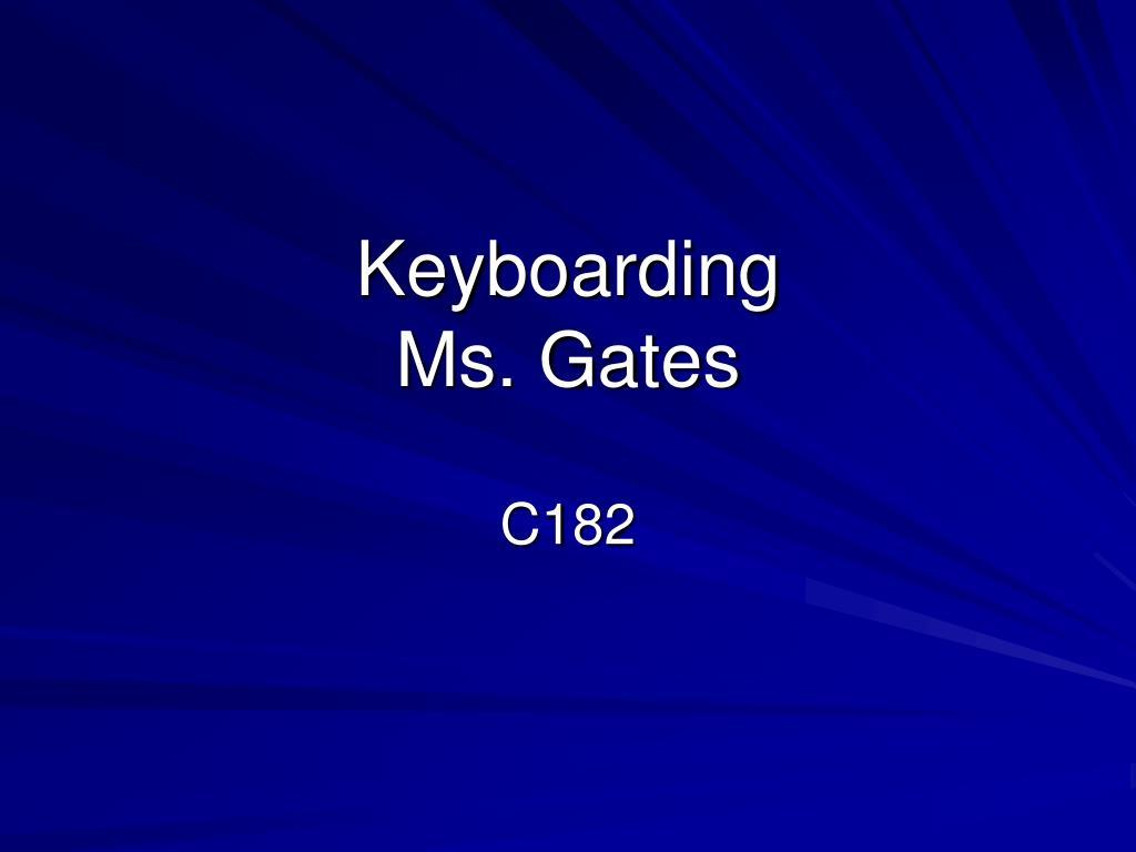 keyboarding ms gates l.