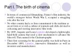 part i the birth of cinema