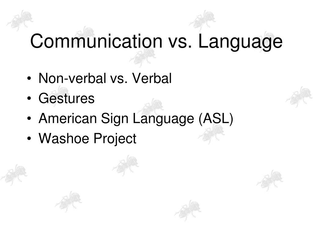 Communication vs. Language