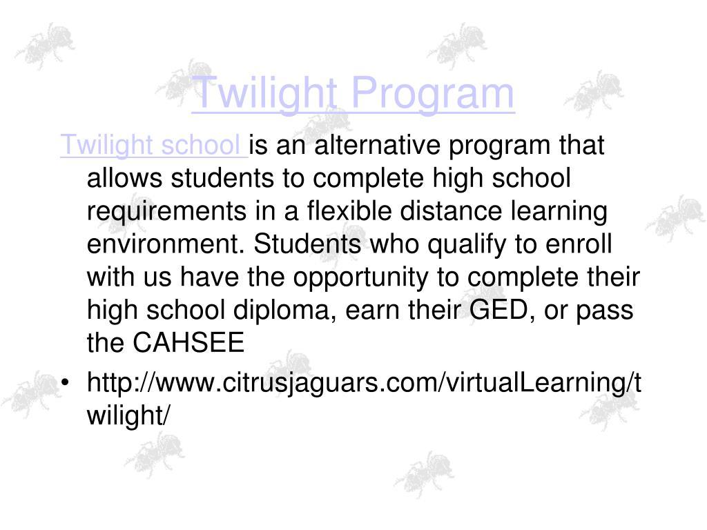Twilight Program