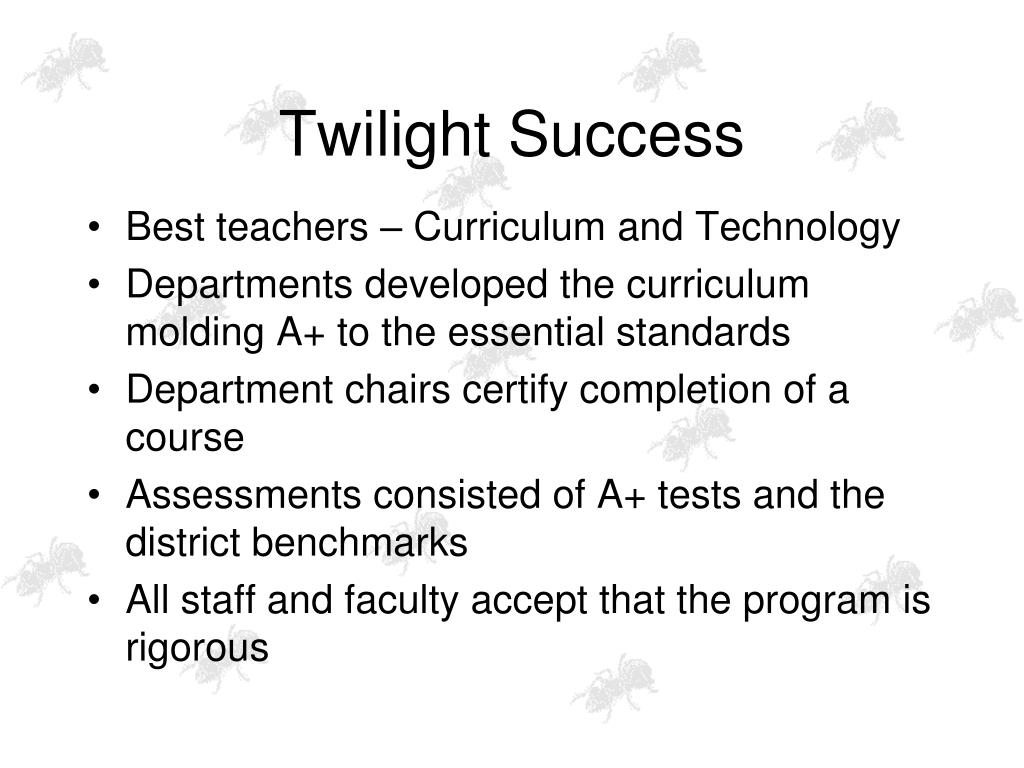 Twilight Success