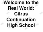 welcome to the real world citrus continuation high school