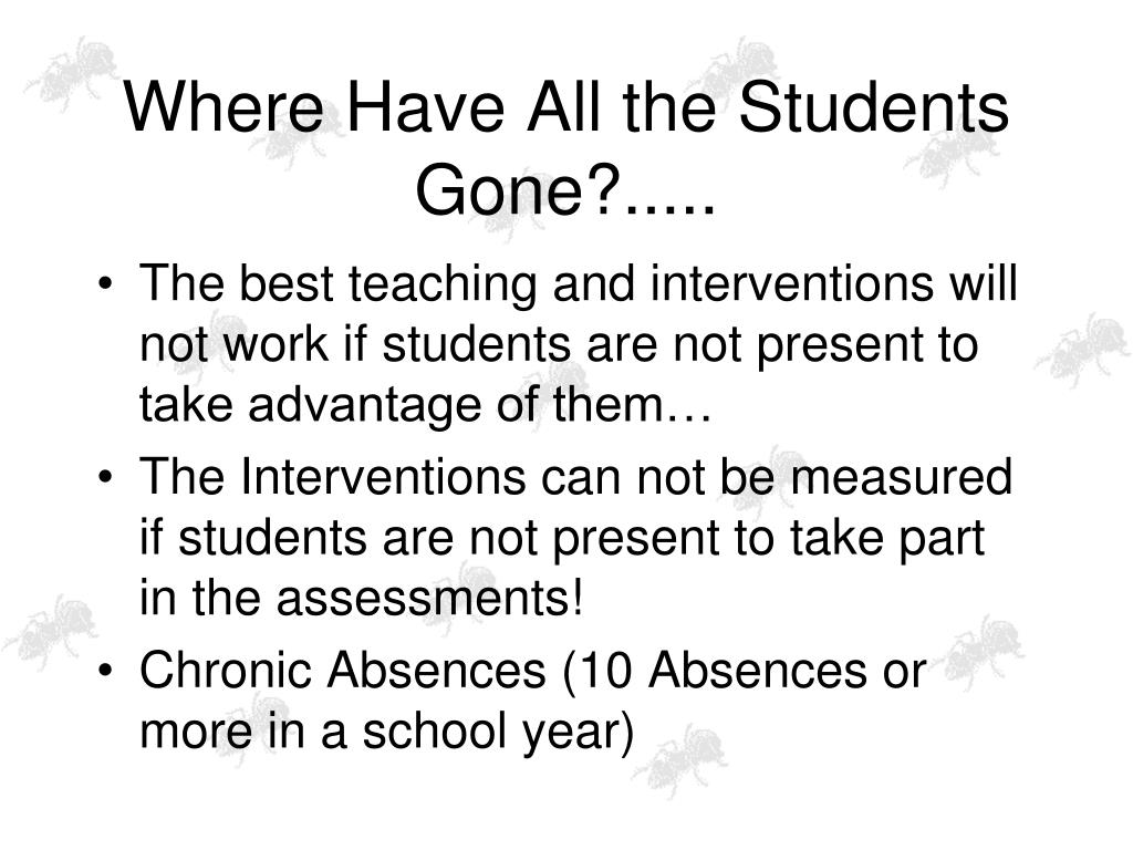 Where Have All the Students Gone?.....