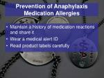 prevention of anaphylaxis medication allergies