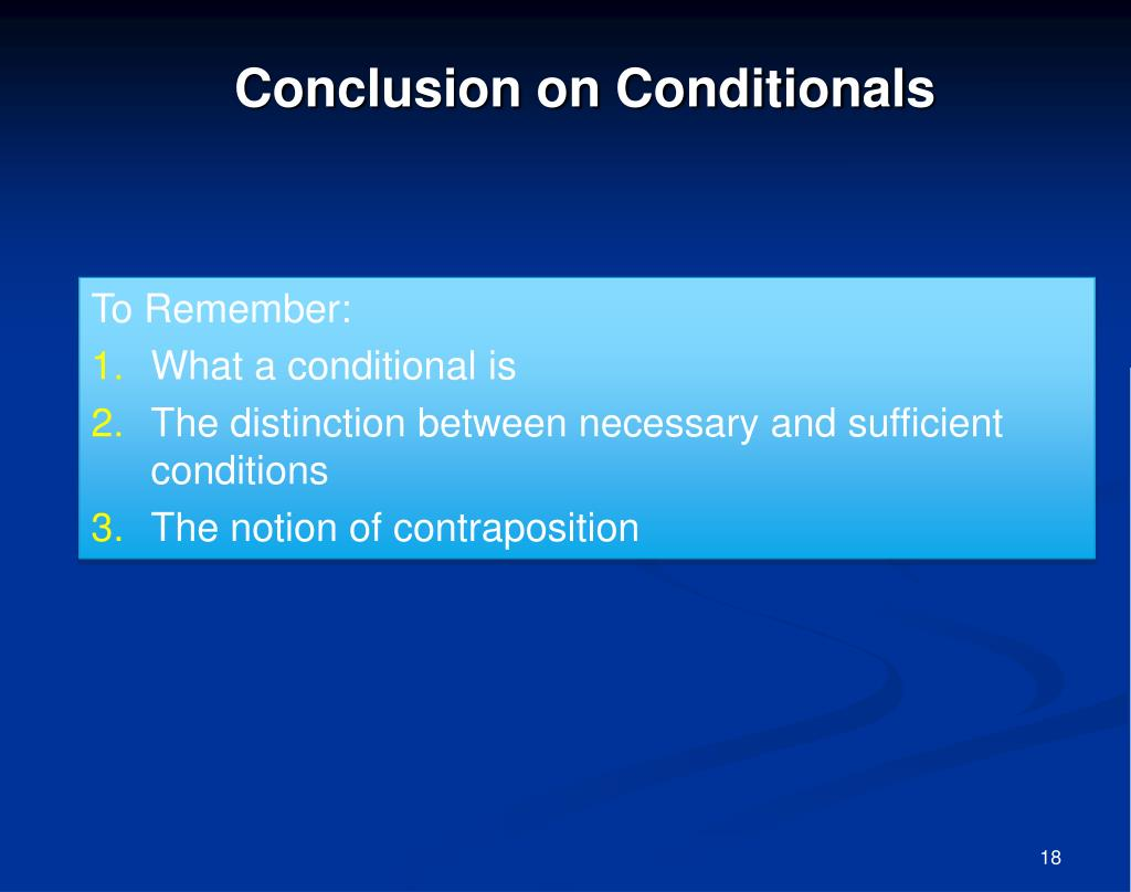 Conclusion on Conditionals