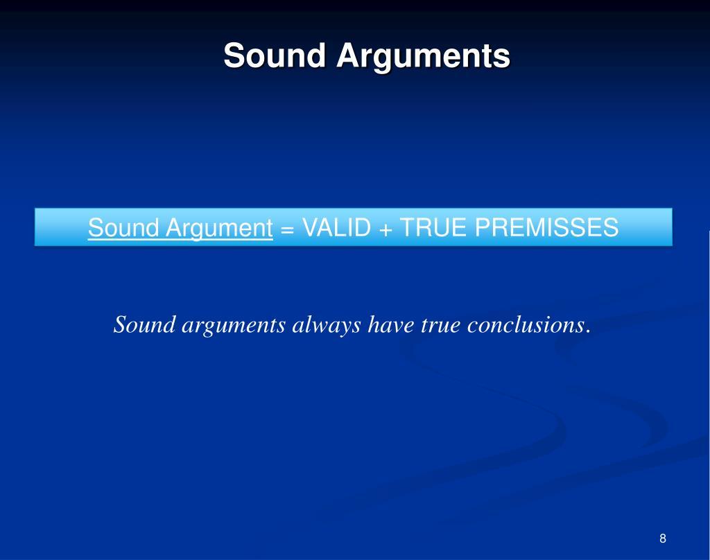 Sound Arguments