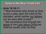 jesus is the way truth life11