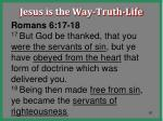 jesus is the way truth life62