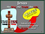 jesus the way the truth the life67