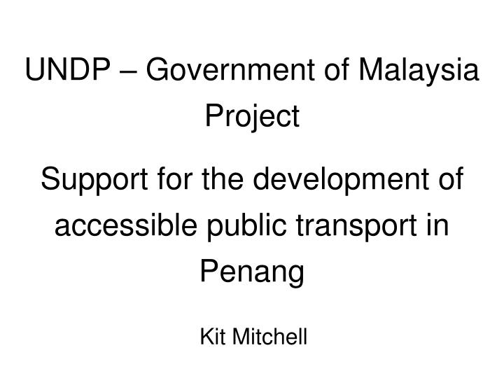 UNDP – Government of Malaysia Project