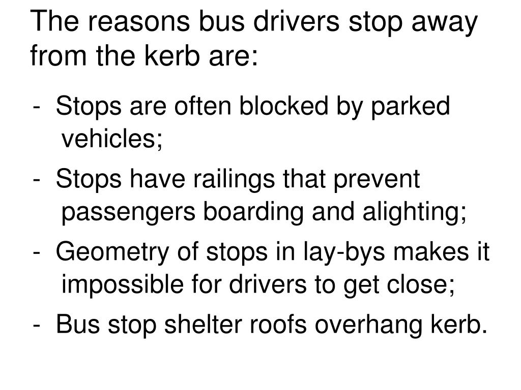 Stops are often blocked by parked
