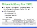 differential query pair dqp