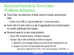 keyword search in text cube problem definition