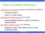 other candidate structures
