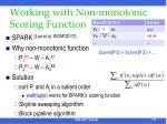 working with non monotonic scoring function