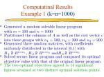 computatinal results example 1 k n 1000
