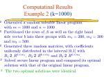 computatinal results example 2 k 1000