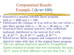 computatinal results example 2 k n 100