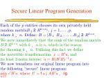 secure linear program generation