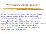 why secure linear program