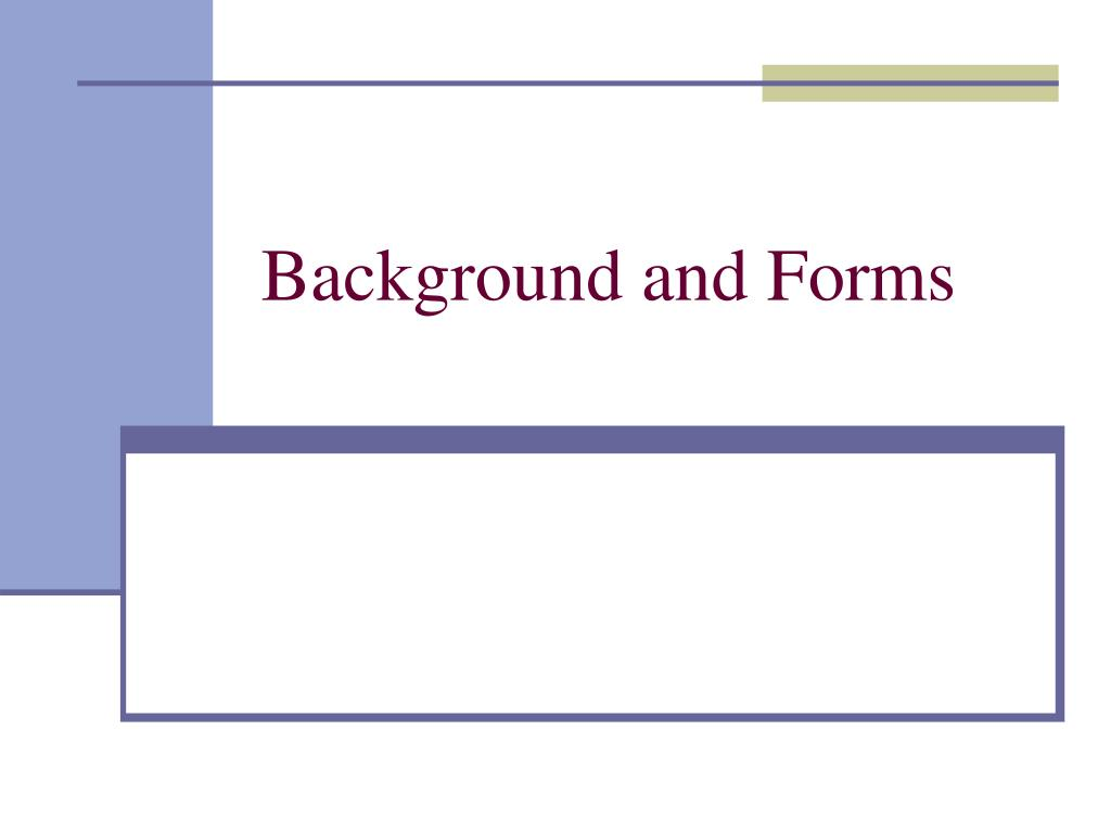 background and forms l.
