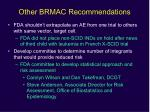 other brmac recommendations
